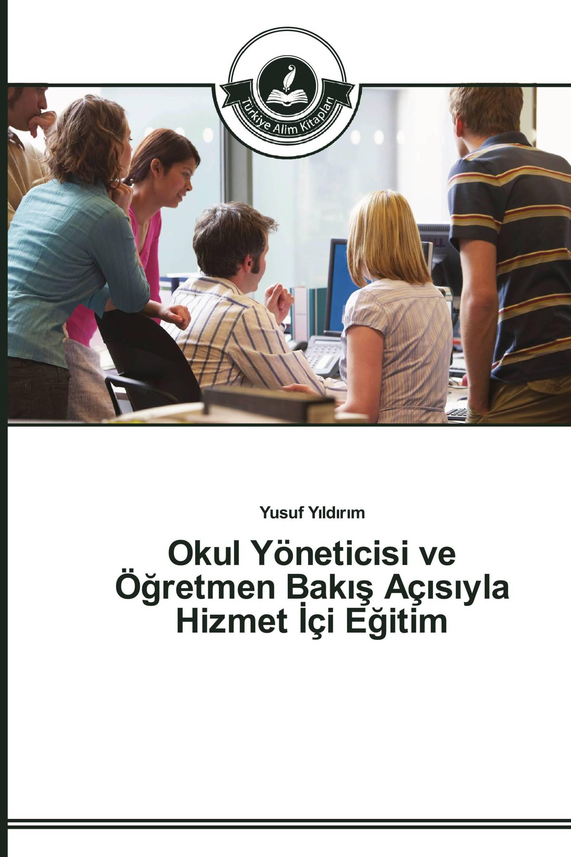 Okul Yöneticisi ve Öğretmen Bakış Açısıyla Hizmet İçi Eğitim Image